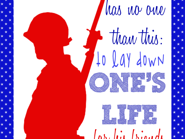 No Greater Love: A Memorial Day Printable