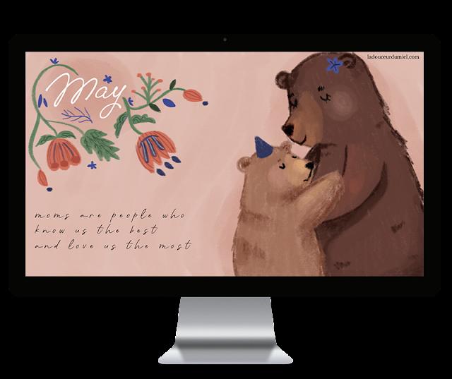 Dear mom... - May 2019 desktop wallpaper