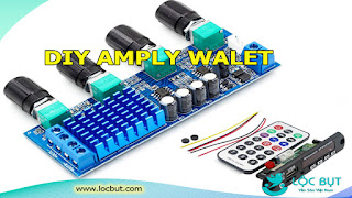 Hướng dẫn tự chế amply mini giá rẻ - DIY amply walet.