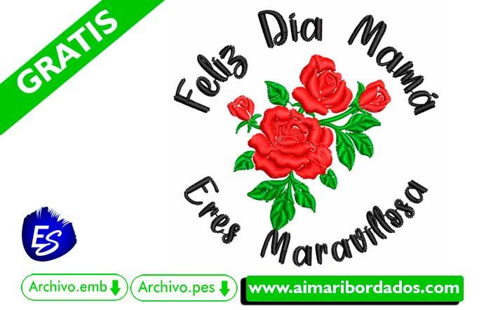 Bordado Mamá Eres Maravillosa Free Download