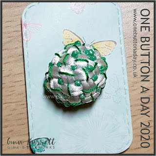 Day 307 : Chrysalis - One Button a day 2020 By Gina Barrett