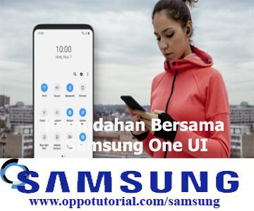 Kemudahan Bersama Samsung One UI