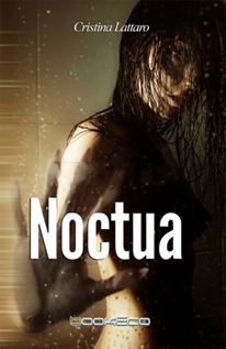 https://www.amazon.it/Noctua-Cristina-Lattaro-ebook/dp/B01GBTSCG2/ref=sr_1_1?ie=UTF8&qid=1465407050&sr=8-1&keywords=cristina%20lattaro%20noctua