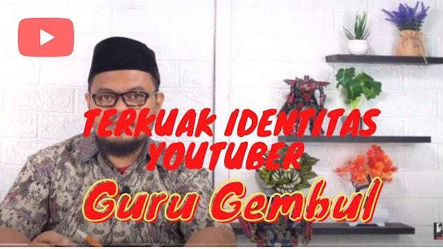 IDENTITAS GURU GEMBUL YOUTUBER YANG VIRAL TERBONGKAR