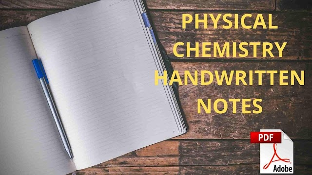 [PDF] Physical Chemistry Handwritten Notes For IIT JEE Mains and Advance