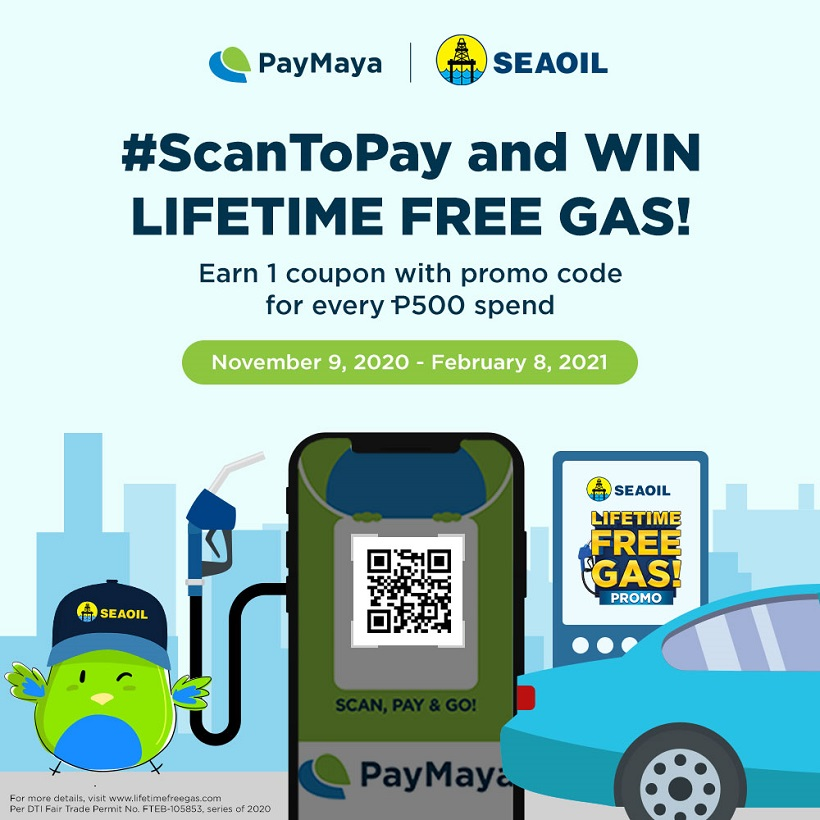 ScanToPay with PayMaya to win lifetime supply of free SEAOIL gas