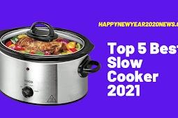 Top 5 Best Slow Cooker 2021 Buyer's Guide