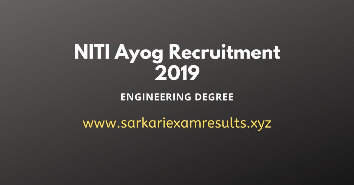 NITI Aayog 44 Specialist & Associate Recruitment NITI Ayog Recruitment 2019