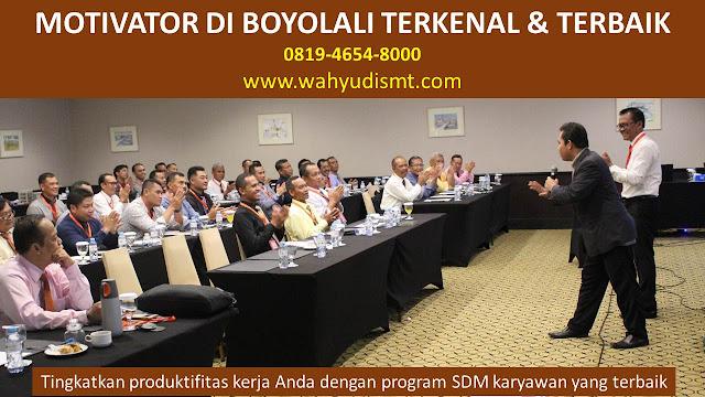 •             JASA MOTIVATOR BOYOLALI  •             MOTIVATOR BOYOLALI TERBAIK  •             MOTIVATOR PENDIDIKAN  BOYOLALI  •             TRAINING MOTIVASI KARYAWAN BOYOLALI  •             PEMBICARA SEMINAR BOYOLALI  •             CAPACITY BUILDING BOYOLALI DAN TEAM BUILDING BOYOLALI  •             PELATIHAN/TRAINING SDM BOYOLALI