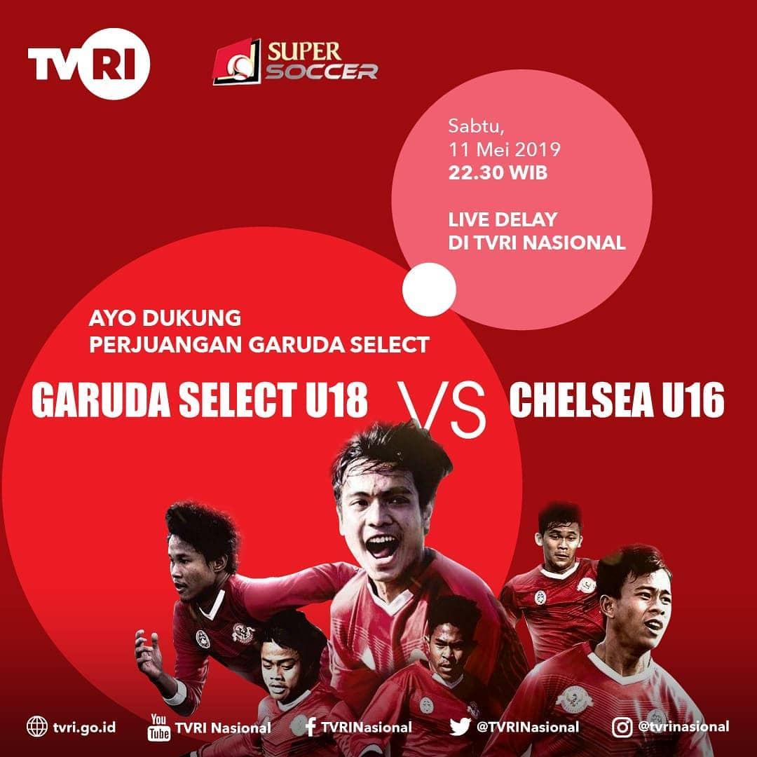 Live Streaming Garuda Select Vs Chelsea U 16