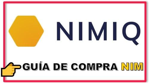 Cómo y Dónde Comprar NIMIQ (NIM) Criptomoneda