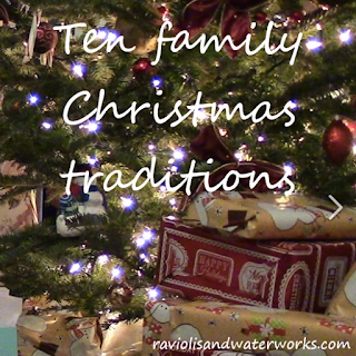 christmas traditions; holiday traditions; ten ideas for new holiday traditions with the family; holiday customs