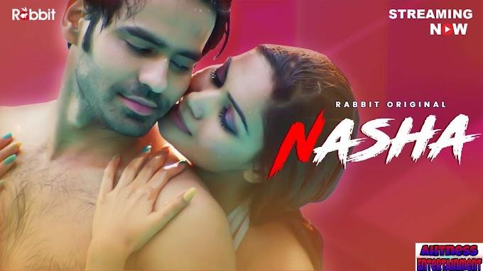 Nasha (2021) - RabbitMovies Originals Hindi Short Film
