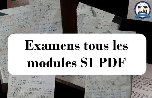 Examens tous les modules S1 PDF