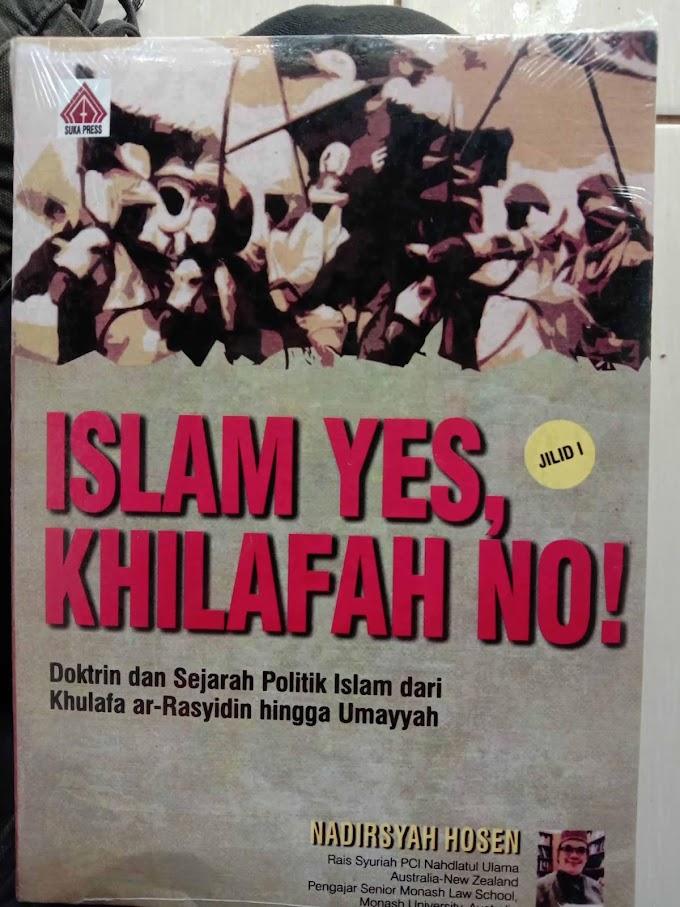 Review Buku Islam Yes, Khilafah No Jilid I