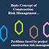 Basic Concept of Construction Risk Management