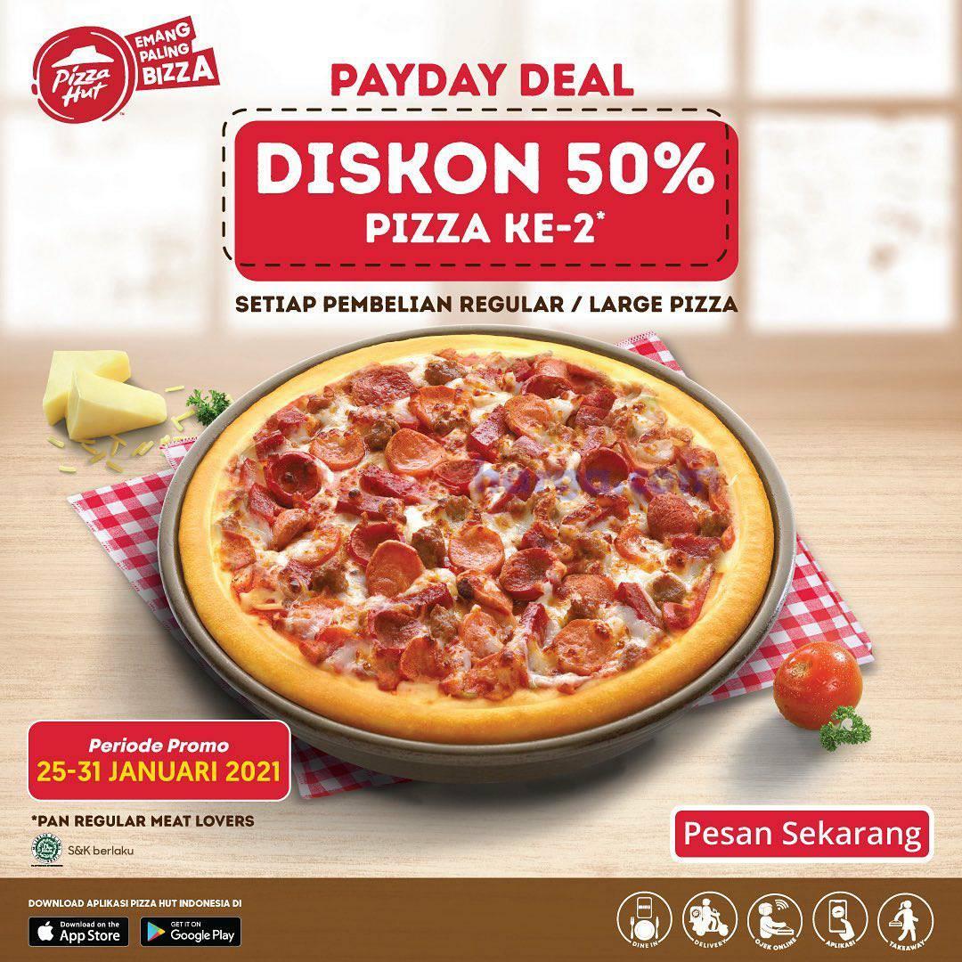 PIZZA HUT Spesial PAYDAY DEAL! Promo Diskon 50% untuk Pizza ke-2