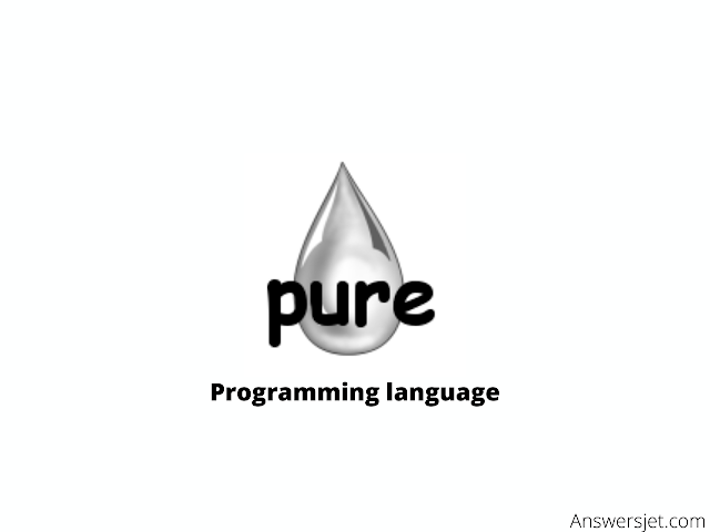 Pure Programming Language: history, features, applications, Why learn?