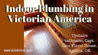 Kristin Holt | Indoor Plumbing in Victorian America
