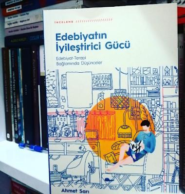 Edebiyatın İyileştirici Gücü, Ahmet Sarı, Ketebe Yayınevi