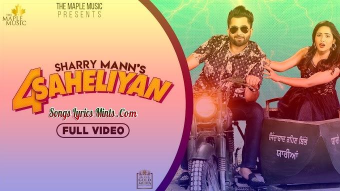 4 Saheliyan Lyrics In Hindi & English – Sharry Mann Latest Punjabi Song Lyrics 2020