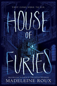 House of Furies (House of Furies #1) by Madeleine Roux