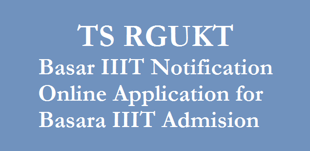IIIT basara admissions 2019-20 for inter online apply form