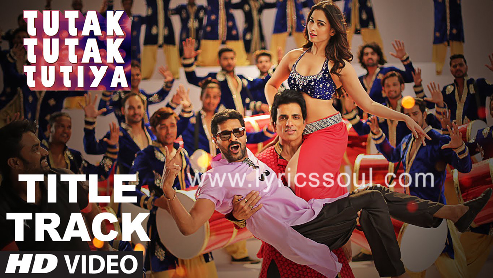 The Tutak Tutak Tutiya lyrics from 'Tutak Tutak Tutiya', The song has been sung by Malkit Singh, Kanika Kapoor, Sonu Sood. featuring Prabhudeva, Sonu Sood, , . The music has been composed by Raaj Ashoo, , . The lyrics of Tutak Tutak Tutiya has been penned by Shabbir Ahmed,