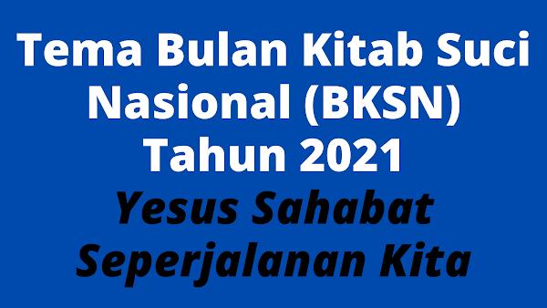 Tema BKSN 2021, Tema Bulan Kitab Suci Nasional 2021