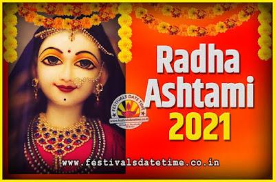 2021 Radha Astami Pooja Date and Time, 2021 Radha Astami Calendar