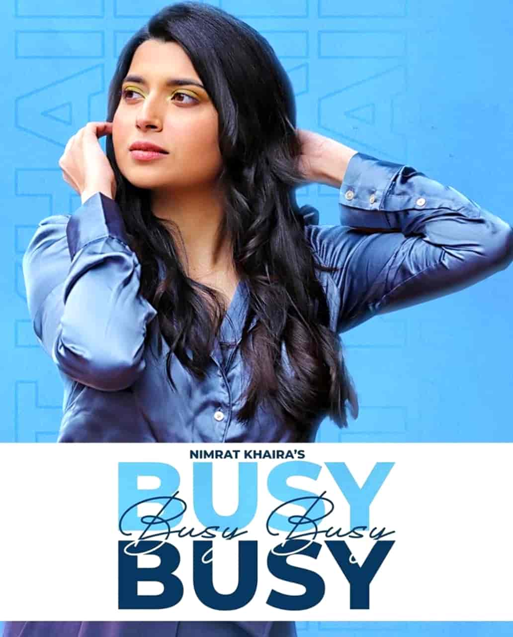 Busy Busy Punjabi Song Image Features Nimrat Khaira