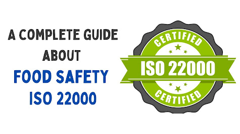 A complete guide about Food safety ISO 22000:
