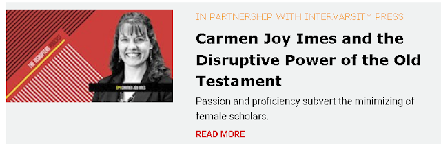 https://www.christianitytoday.com/partners/intervarsity-press/disrupters-change-what-is/carmen-joy-imes-disruptive-power-old-testament.html?utm_source=ctdirect-html&utm_medium=Newsletter&utm_term=10046067&utm_content=700591192&utm_campaign=email