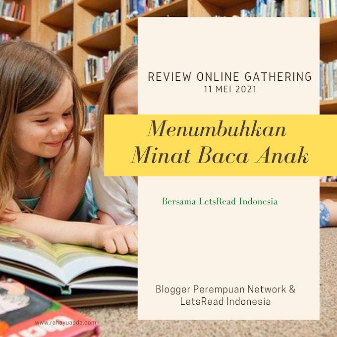 Menumbuhkan Minat Baca Anak Bersama Let's Read Indonesia