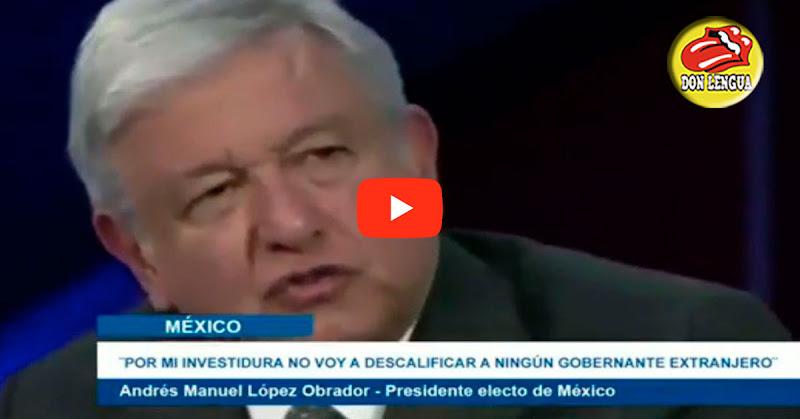Lopez Obrador dijo en TV que le da la bienvenida a Nicolás Maduro a México a pesar de ser Dictador