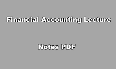 Financial Accounting Lecture Notes PDF