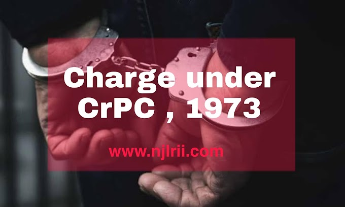 Charge Under The Code of Criminal Procedure, 1973