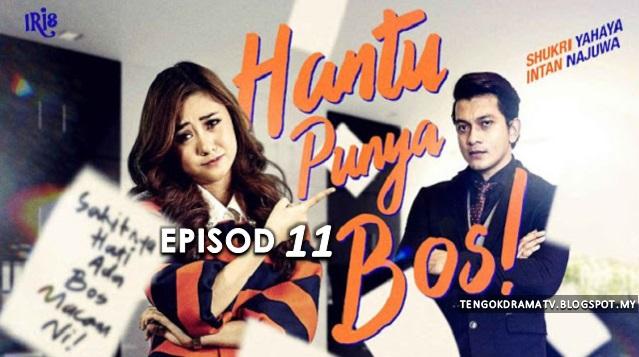 Drama Hantu Punya Bos – Episod 11 (HD)