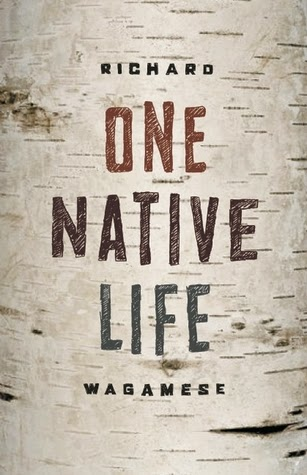 Book Review: One Native Life by Richard Wagamese
