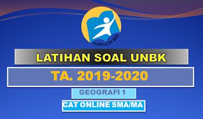 Latihan Soal UN UNBK UNKP Geografi 1 SMA Tahun 2020