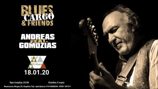 BLUES CARGO feat. ANDREAS GOMOZIAS: Σάββατο 18 Ιανουαρίου @ Orfeas Bar Cafe Restaurant