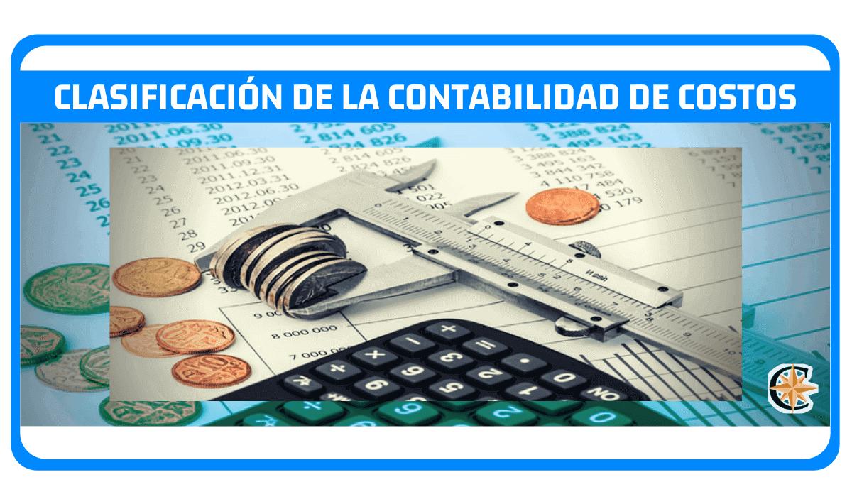 clasificación de la contabilidad de costos