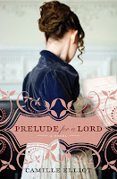 "Book cover of ""Prelude for a Lord"" by Camille Elliot"