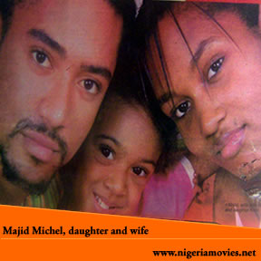 DAPALS' ZONE: Celebrities - Meet Majid Michel And His Family