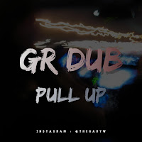 Apple Music MP3/AAC Download - Pull Up by Gr Dub - stream song free on top digital music platforms online | The Indie Music Board by Skunk Radio Live (SRL Networks London Music PR) - Monday, 29 July, 2019