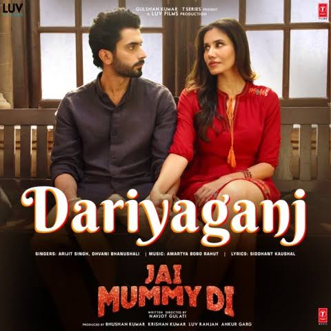 Dariyaganj Love Song Lyrics, Sung By Arijit Singh and Dhvani Bhanushali.