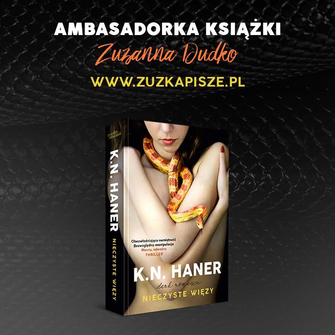 """K. N. Haner """"Nieczyste więzy"""""""