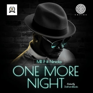 "Download Mp3 Music Audio | Mr P ft. Niniola – One More Night | New Song  Official, Lyrics, Beat, Beats,Instrumental, Free, Tanzania, Music, New Music, Mziki Mpya Wa, Muziki  ""MR P"" starts the new year a high note as he presents his debut single of 2019 he tagged ""ONE MORE NIGHT"" Listen And share"