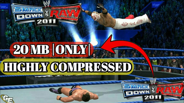 ⬆⬆Download wwe svr11 game highly compressed [20 mb only]
