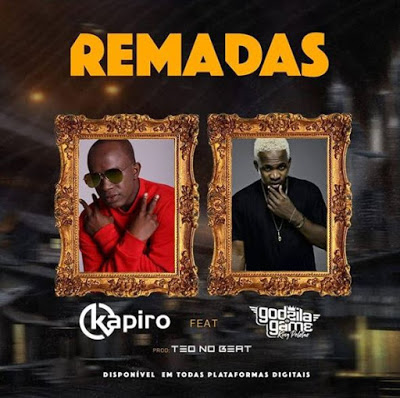 Dj Kapiro - Remadas (feat Godzila do Game) (Afro House) [Download]